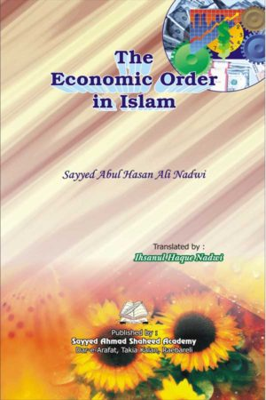 The Economic Order In Islam